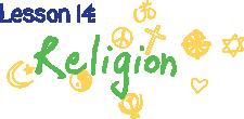 Lesson 14: Religion